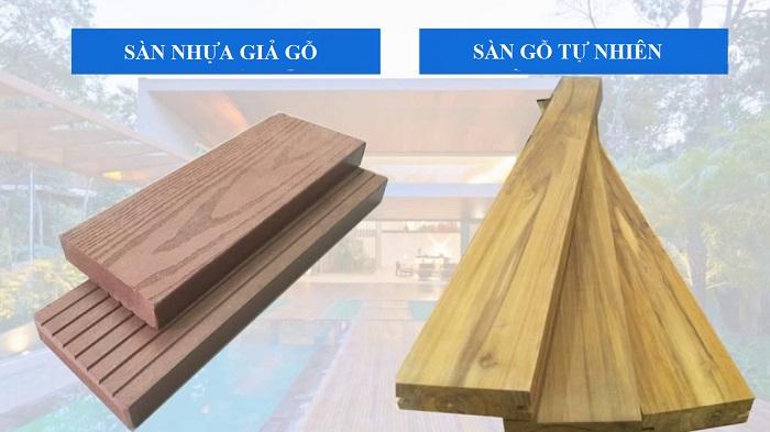So sánh sàn nhựa giả gỗ và sàn gỗ tự nhiên - Nên dùng loại nào?